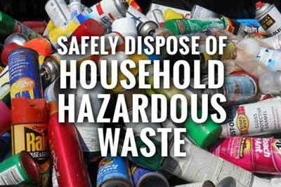 2021 Household Hazardous Waste Collection Events - Pre-Registration Required